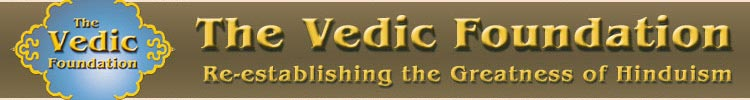 The Vedic Foundation - Re-establishing the Greatness of Hinduism